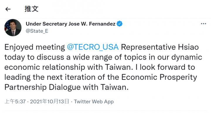 美國國務院主管經濟成長、能源與環境的次卿費南德茲(Jose Fernandez)12日與駐美代表蕭美琴會晤,討論美台經濟關係多項相關議題。( 推特)